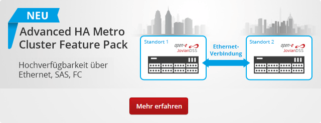 Open-E JovianDSS mit Advanced Metro HA Cluster Feature Pack (SAS, FC, Ethernet)